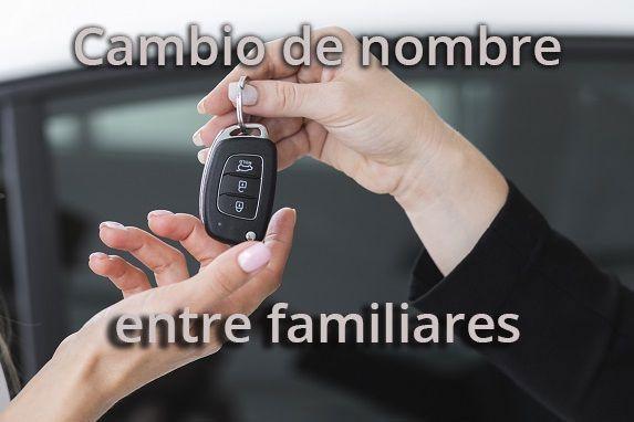 cambio-de-titularidad-de-vehículo-entre-familiares